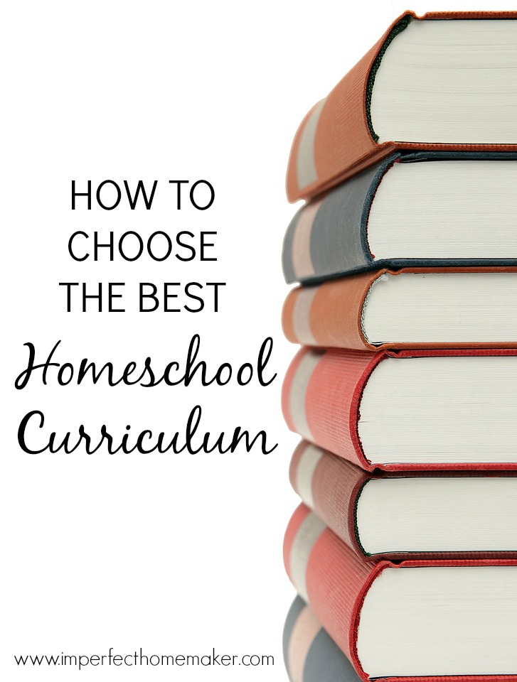 How To Choose The Style Of The: How To Choose The Best Homeschool Curriculum